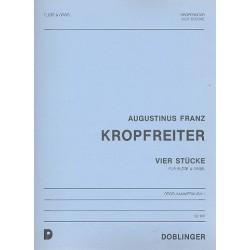 Kropfreiter, Augustinus Franz: 4 Stücke : für Flöte und Orgel