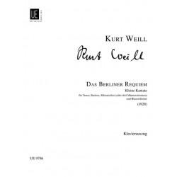 Weill, Kurt: Das Berliner Requiem (1928) : kleine Kantate für TBar, Soli, Männerchor und Blasorchester Klavierauszug (dt)