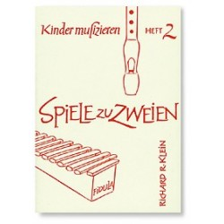 Klein, Richard Rudolf: Kinder musizieren Band 2 Spiele zu zweien für Sopranblockflöte und Xylophon