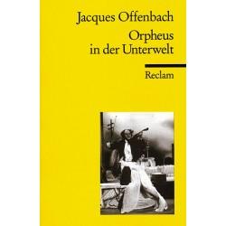 Offenbach, Jacques: Orpheus in der Unterwelt : Libretto (dt)