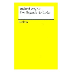 Wagner, Richard: Der Fliegende Holländer Libretto (dt)
