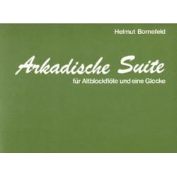 Bornefeld, Helmut: Arkadische Suite : für Altblockflöte und eine Glocke