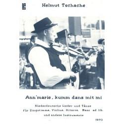 Tschache, Helmut: Annmarie kumm danz mit mi : Niederdeutsche Lieder und Tänze