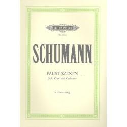 Schumann, Robert: Faust-Szenen : für Soli (SATB), Chor und Orchester Klavierauszug (dt)