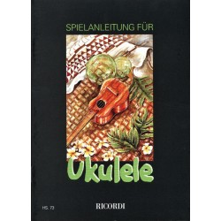 Teuchert, Heinz: Spielanleitung für Ukulele