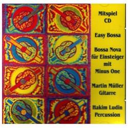 Easy Bossa : Mitspiel-CD für Einsteiger mit Minus One Bossa Nova für Einsteiger