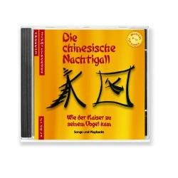 Schmittberger, Andreas: Die chinesische Nachtigall CD (Komplett und Playbacks)