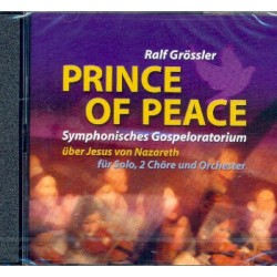 Grössler, Ralf: Prince of Peace : CD