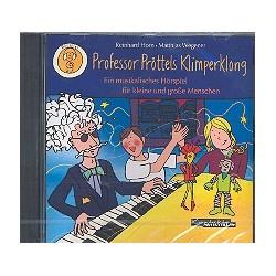 Horn, Reinhard: Professor Pröttels Klimperklong : Hörspiel-CD