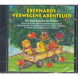 Michel-Ostertun, Christiane: Eberhards verwegene Abenteuer : CD