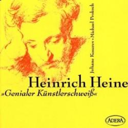 Heinrich Heine - Genialer Künstlerschweiß : CD