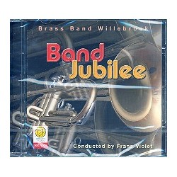 Band Jubilee : CD Brass Band Willebroek