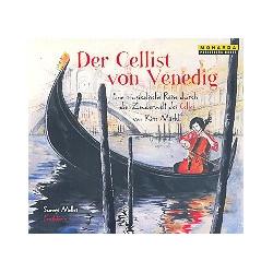 Märkl, Kim: Der Cellist von Venedig : CD