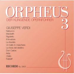 Stegemann, Benedikt: Orpheus Band 3 - Verdi : CD Der klingende Opernführer