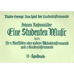 Rosenmüller, Johann: Eine Studenten Music : für 2 Blockflöten und 3 Lauteninstrumente