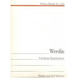 Werdin, Eberhard: 8 bunte Tanzrhythmen : für 3 Blockflöten, Gitarre und Violoncello Partitur und 5 Stimmen