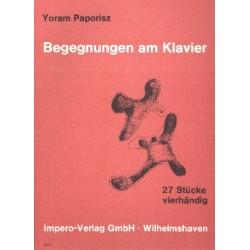 Paporisz, Yoram: Begegnungen am Klavier : 27 Stücke am Klavier zu 4 Händen