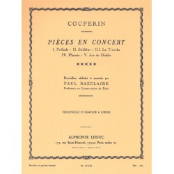 Couperin, Francois (le grand) *1668: Pieces en concert : pour violon- celle et quatuor a cordes partition et parties