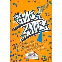 Ramba Zamba Band 2 : 24 Schunkel-und Stimmungslieder zum Mitsingen für Keyboard