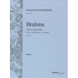 Brahms, Johannes: 6 Quartette op.112 : für 4 Singstimmen und Klavier Partitur