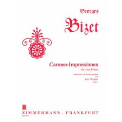 Bizet, Georges: Carmen-Impressionen Band 1 für 4 Flöten Partitur und Stimmen