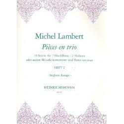 Lambert, Michel: Pièces en trio Band 2 : 24 Stücke für 2 Blockflöten (Violinen) und Bc, Partitur und Stimmen