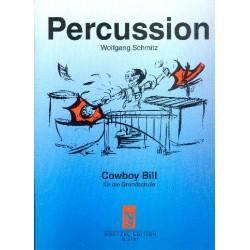 Schmitz Wolfgang: Cowboy Bill für die Grundschule für Percussion