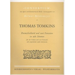 Tomlins, Thomas: Pavan, Galliard und 2 Fantasien : zu 6 Stimmen (4 Violinen, 2 Violoncelli) Partitur