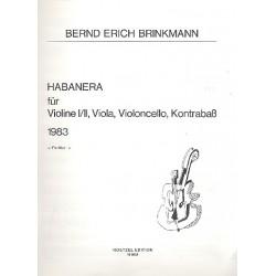 Brinkmann, Bernd Erich: Habanera : für 2 Violinen, Viola, Violoncello und Kontrabaß Partitur