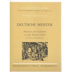 Deutsche Meister : Paduanen und Galliarden zu 5 Stimmen Partitur und Stimmen