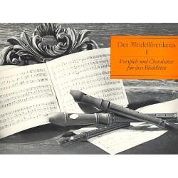 Der Blockfl├Âtenkreis Band 1 : Vorpsiele und Chorals├ñtze f├╝r 3 Blockfl├Âten