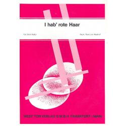 Nordhoff, F. V.: I hab' rote Haar: Einzelausgabe für Gesang und Klavier