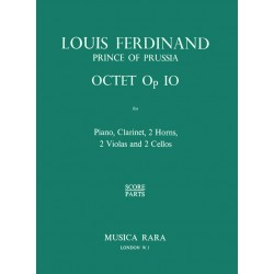 Louis Ferdinand, Prinz von Preußen: Octet op.10 : for piano, clarinet, 2 horns, 2 violas and 2 cellos score and parts