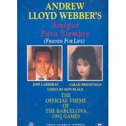 Lloyd Webber, Andrew: Amigos para siempre: Einzelausgabe the official theme of Barcelona 1992 games, Gesang und Klavier