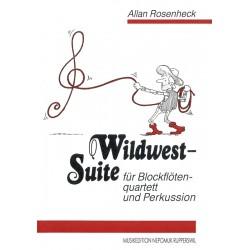 Rosenheck, Allan: Wildwest-Suite : f├╝r Blockfl├Âten- quartett und Perkussion Partitur und Stimmen
