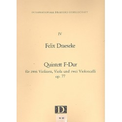Draeseke, Felix: Quintett F-Dur op.77 : f├╝r 2 Violinen, Viola, 2 Violoncelli Partitur mit Stimmen