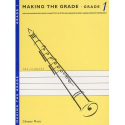 Making the Grade 1 : for clarinet Easy popular pieces for young clarinettists, clarinet and piano