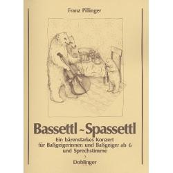 PIllinger, Franz: Bassettl Spassettl : f├╝r Kontrabass und Sprecher