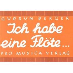 Berger, Gudrun: Ich habe eine Flöte : Übungsbuch für die Sopranblockflöte