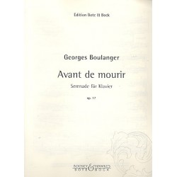 Boulanger, Georges: Avant de mourir op.17 : Serenade für Klavier