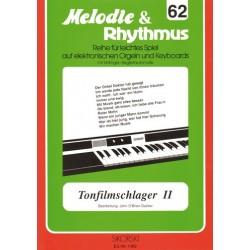 Tonfilmschlager 2: für E-Orgel/Keyboard Melodie und Rhythmus 62