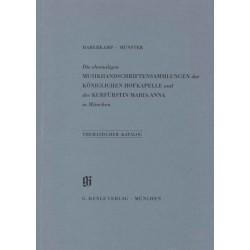 Thematischer Katalog der ehemaligen Musikhandschriftensammlungen der Königlichen Hofkapelle und der Kurfürstin Maria Anna in