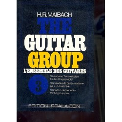 The Guitar Group vol.3 : 10 moderne Tanzmelodien für das Gruppenspiel
