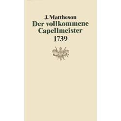 Mattheson, Johann: Der vollkommene Capellmeister : Faksimile