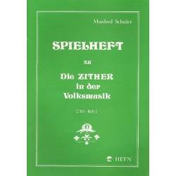 Schuler, Manfred: Spielheft Band 2 Teil 2 zu die Zither in der Volksmusik