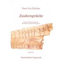Zürcher, Hans Urs: Zaubersprüche : Kultische Beschwörungen für Blockflöten und klines Schlagwerk, Spielpartitur