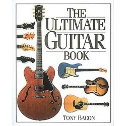 Bacon, Tony: THE ULTIMATE GUITAR BOOK (EN, GEB) DAY, PAUL, KOAUTOR
