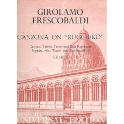 Frescobaldi, Girolamo Alessandro: Canzona on Ruggiero : f├╝r 4 Blockfl├Âten (SATB) Partitur und 4 Stimmen