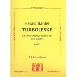 Banter, Harald: TURBOLESKE FUER MARIMBAPHON UND GITARRE