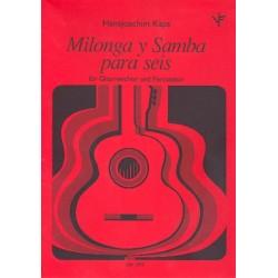 Kaps, Hans-Joachim: Milonga y samba para seis : f├╝r Gitarrenchor und Percussion